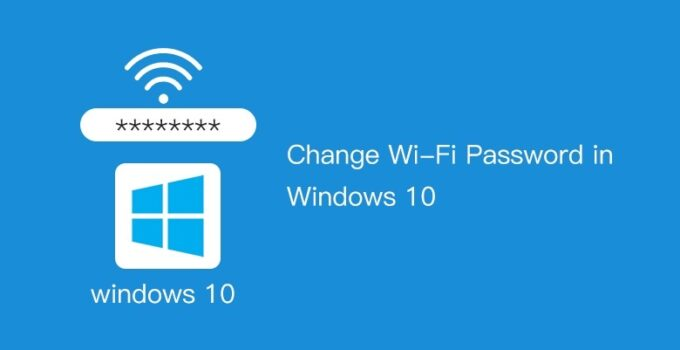 change wifi password on windows 10