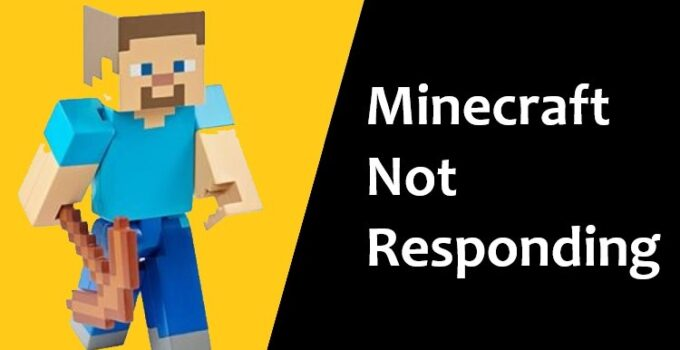 Solved Minecraft Not Responding