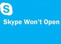 Skype Won't Open